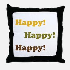 Happy! Happy! Happy! Throw Pillow