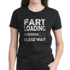 FART LOADING PLEASE WAIT Tee