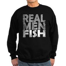 REAL MEN FISH WHITE Sweatshirt