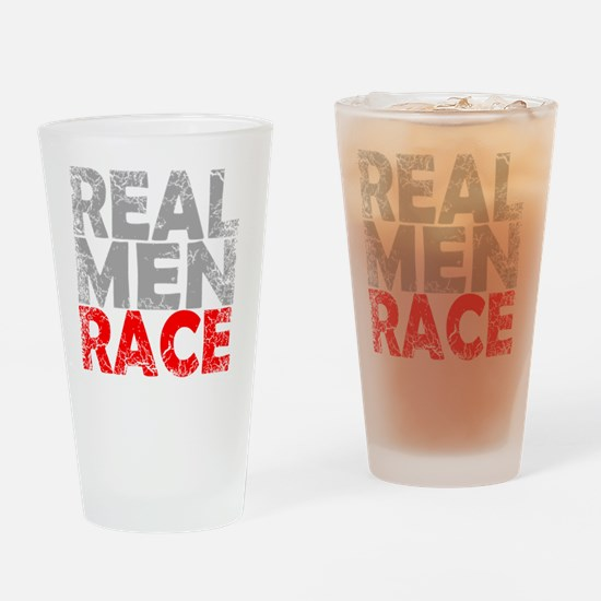 REAL MEN RACE RED Drinking Glass