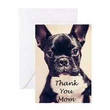 Thank You Mom French Bulldog Greeting Cards