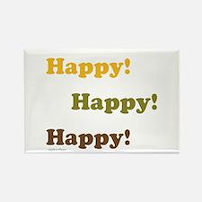 Happy! Happy! Happy! Magnets