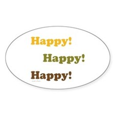 Happy! Happy! Happy! Decal