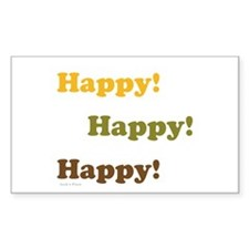 Happy! Happy! Happy! Bumper Stickers