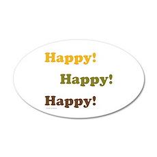 Happy! Happy! Happy! Wall Decal