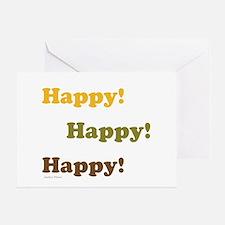 Happy! Happy! Happy! Greeting Cards