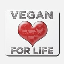 Vegan For Life Mousepad