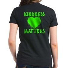 KINDNESS MATTERS (2-sided) Tee