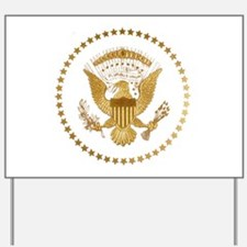 Gold Presidential Seal Yard Sign