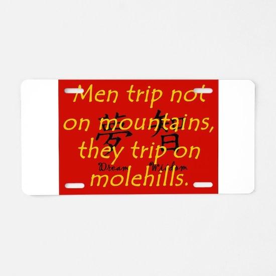 Men Trip Not On Mountains Aluminum License Plate