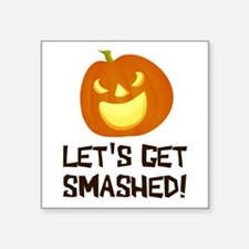 Let's Get Smashed Halloween Party Sticker