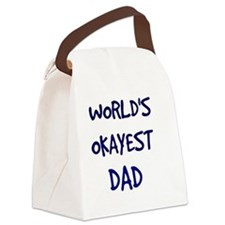 World's Okayest Dad Canvas Lunch Bag