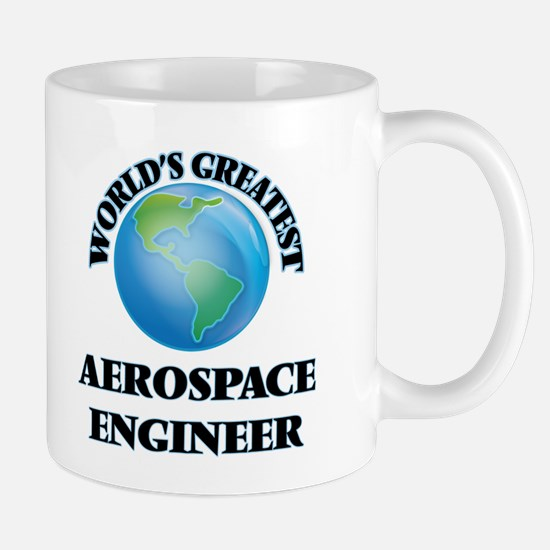 World's Greatest Aerospace Engineer Mugs