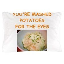 mashed potatoes Pillow Case