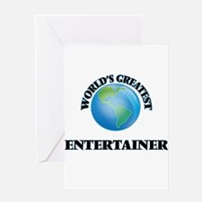 World's Greatest Entertainer Greeting Cards