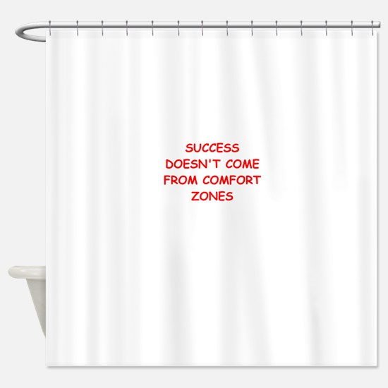 success Shower Curtain