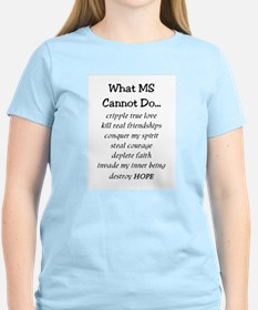 What MS Cannot Do T-Shirt