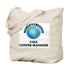 Funny Call center managers Tote Bag