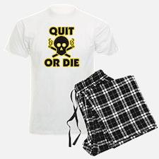 Quit or Die Pajamas