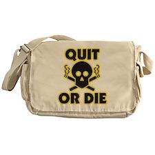 Quit or Die Messenger Bag