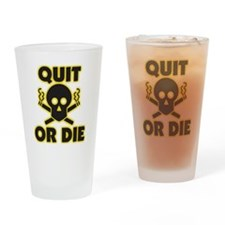 Quit or Die Drinking Glass