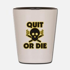 Quit or Die Shot Glass