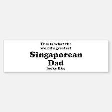 Singaporean dad looks like Bumper Bumper Bumper Sticker