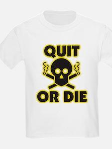 Quit or Die T-Shirt