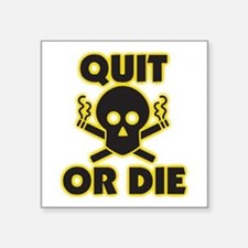 Quit or Die Sticker
