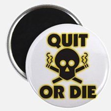 Quit or Die Magnets