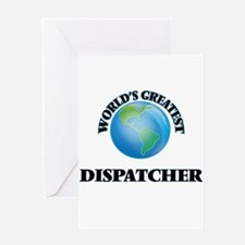 World's Greatest Dispatcher Greeting Cards