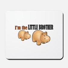 Little Brother (Hungry Hippo) Mousepad