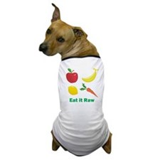 Cute Raw foodist Dog T-Shirt