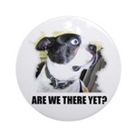 ARE WE THERE YET? Ornament (Round)