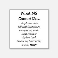 """What MS Cannot Do Square Sticker 3"""" x 3"""""""