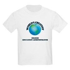 World's Greatest Higher Education Administrator T-