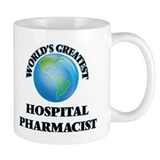 World's Greatest Hospital Pharmacist Mugs