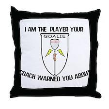 Lacrosse Goalie Warned Throw Pillow
