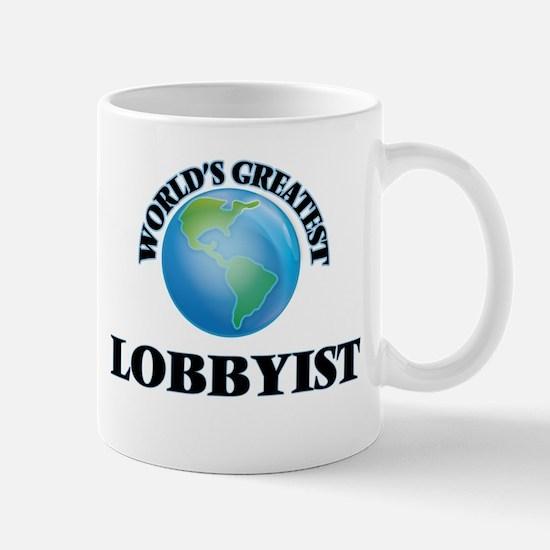 World's Greatest Lobbyist Mugs