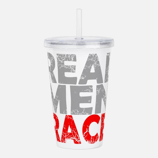 Real men Acrylic Double-wall Tumbler