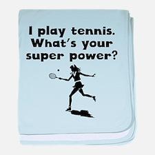 I Play Tennis Super Power baby blanket