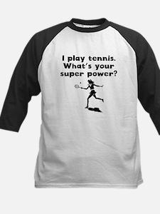 I Play Tennis Super Power Baseball Jersey