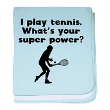 I Play Tennis Super Power baby blanket
