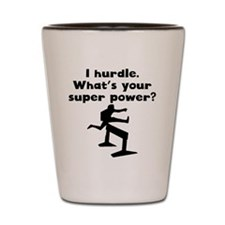 I Hurdle Super Power Shot Glass