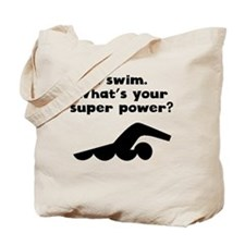 I Swim Super Power Tote Bag
