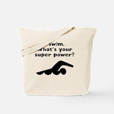 I Swim Super Power Tote Bag