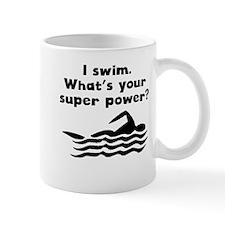 I Swim Super Power Mugs