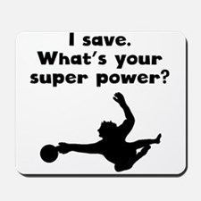 I Save Super Power Mousepad