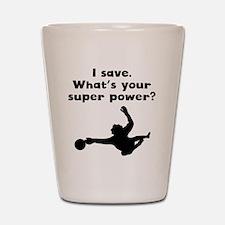 I Save Super Power Shot Glass