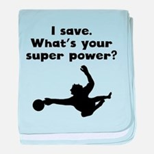 I Save Super Power baby blanket